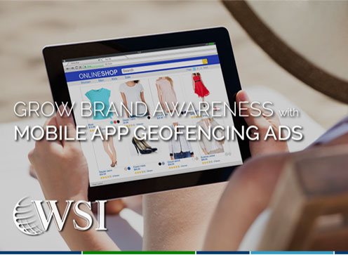 Grow Brand Awareness with Mobile App Geofencing Ads
